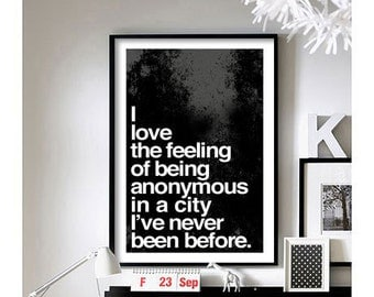 Travel Quotes (Being Anonymous) -  Art Print