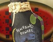 BLACKBIRDS BEWARE