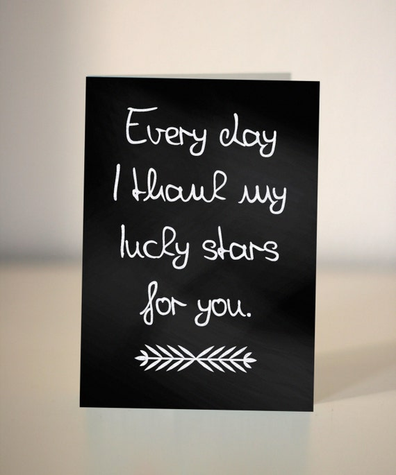 Valentine Thanks Quotes: Valentine's Card / Every Day I Thank My Lucky Stars For