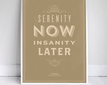 Serenity Now Poster - Seinfeld Quote Print - Vintage Retro Typography - 11 x 17 // 18 x 24 // 24 x 36