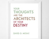 Your Thoughts - David O. Mckay Typographic Digital PDF download, LDS Quote, Poster Print for Home, Inspirational Quote, LDS art print
