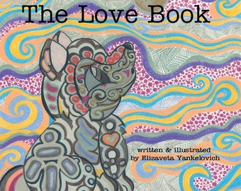 Book, Board Book, Baby Shower Gift, Art, Books for Children, Unicorn, Gift for Baby, The Love Book, Animals, Love, Illustrations, Unique