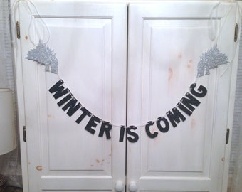 Winter Is Coming Banner -- Game of Thrones Glitter Banner / Photo Prop / House Stark