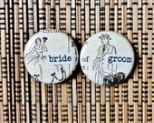 RESERVED FOR PAULA-bride and groom-1 Inch Pinback Buttons for a Bride and Groom
