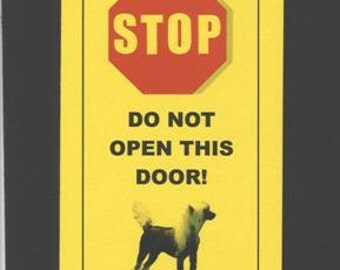 Chinese Crested Muscle Dog Inside - Raw Terror Alert - Fun Sign Keeps Dog Safe