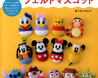 I love Disney Felt CHARACTER MASCOTS - Japanese Craft Book