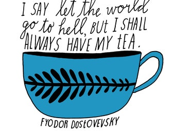 Print: Tea Hand-Lettered Quote by Lisa Congdon