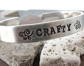 Crafty Bracelet, custom aluminum cuff approx 3/8 inch wide, customizable, double sided, personalize both sides, crafting, DIY