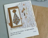 Fathers Day Card with Quote and Hand Drawn Tie  on Handmade Paper