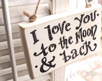 I Love You To The Moon  Small Sign