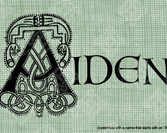 "Digital Download Letter A Celtic Illumination, Customize the Name or get the ""A"" image alone, digi stamp, digis, St Patricks Day, Name Plate"