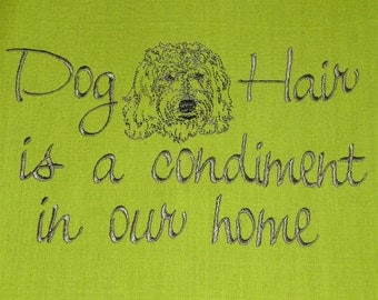 Tea Towel - Dog Hair is a Condiment - Labradoodle - Goldendoodle - Many breeds available