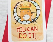 Motivational Card - You Can Do It Hamster - Encouragement, Good Luck Notecard