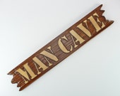 MAN CAVE SIGN Wood Handcrafted Rugged Woodworks Pine Perfect Manly Gift Husband Boyfriend Son