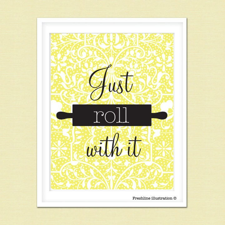 Kitchen wall art funny kitchen art quote just roll by for Kitchen wall prints