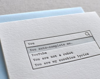 "Letterpress ""You auto-complete me."" Valentine's Day Love Greeting Card with Envelope"