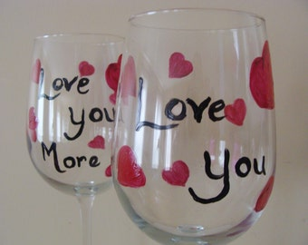 I Love You I Love You More, Wine Glasses, Romantic, couples, Valentines, Married, wedding gift, Hand Painted- Random Hearts Collection