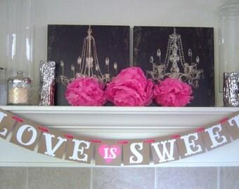 Love is Sweet wedding banner, garlands, banners,wedding banner, bridal shower, banner, engagement, decoration,weddings,custom colors
