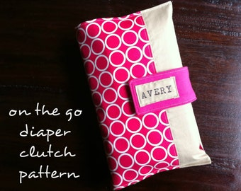 On-The-Go Diaper Clutch Pattern *Instant Download*