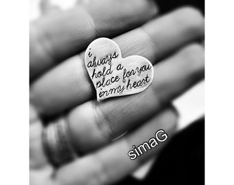 i always hold  or i carry your heart forever  -  Hand Stamped By SimaG