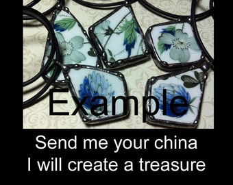 Broken China Necklace Soldered Art Charm To Be Custom Made Using Your Broken Dish