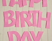 Wool Felt Happy Birthday Set - You CHOOSE SIZE & COLORS - Use for Banners