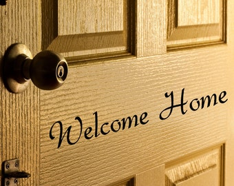 Welcome Home  Door Decal vinyl letters for Front Door words for indoor and outdoor use, office decor