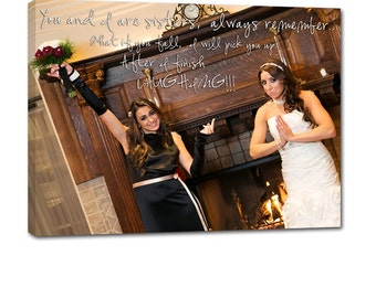 Sisters, Siblings, Family Custom Photo with Lyrics, Quotes on  Canvas 12x16