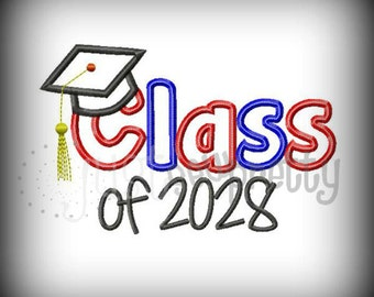 Class of 2028 Graduate Embroidery Applique Design