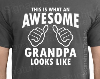 Grandpa TShirt- This is What An Awesome Grandpa Looks Like - Fathers Day Gift for grandpa, Christmas Gift for Grandpa, Funny Gift t shirt
