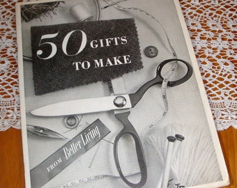 50 Gifts To Make, Mid Century Needlework, Crochet, Knitting, Pattern for Potholders, Socks, Bib, Booties, Belt, Crafting Book, 1952   (2462)