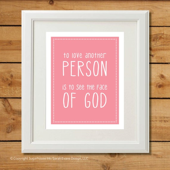 To Love Another Person - Printable Art - Les Mis Quote - Pink