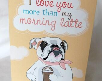 Latte Bulldog Greeting Card