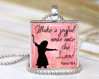 Make a Joyful Noise Unto The Lord -1 inch Pendant  Tray