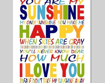 You Are My Sunshine, My Only Sunshine - 11x14 Nursery Art Print - Kids Wall Art - Modern, Colorful, Fun, Typography - Choose Your Colors