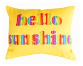 HELLO SUNSHINE, Colorful Word Pillow, Yellow Cushion Cover, Appliqued Text, Rainbow, Dorm Decor, Kids, Babies, Girls, Fun Gift 16x20