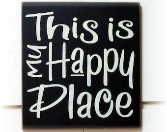 This Is My Happy Place wood typography sign