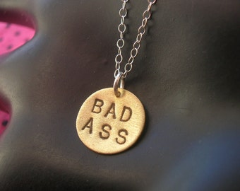 BAD ASS--Brass Disc Necklace, Metal Pendant, Circle, Round Necklace, Bad Girl, Metalwork, Metal Taboo