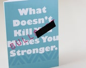 What Doesn't Kill you Makes You Stronger. Is a Lie