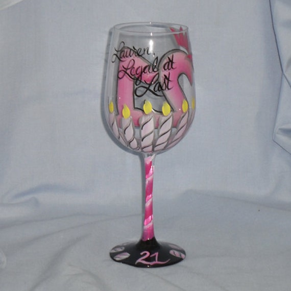 21st Birthday Hand Painted Wine Glass Legal At Last In Pnks