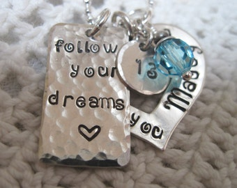 Special Occasion For a Very Special Girl- Follow Your Dreams -, Birthday, Graduation Sterling Silver  Hand Stamped