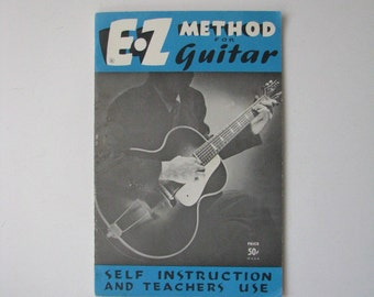Vintage 1962 E-Z Method For Guitar Self Instruction And Teachers Use