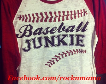 Baseball junkie. Baseball mom shirt. Baseball tee. Baseball laces. Custom baseball shirt. Raglan baseball burnout. Baseball team shirt.