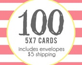 100 5x7 Professionally Printed Cards with Envelopes