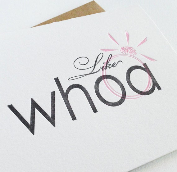 Letterpress Congratulations/Engagement Card - Like WHOA