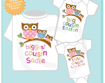 Set of Three with biggest Cousin Girl Owl Shirt,  Big Cousin Boy Onesie or shirt and Little Cousin Girl Owl Shirt or Onesie (12262012a)