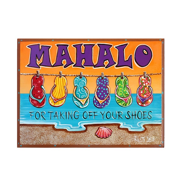 9 x 12 mahalo for taking off your shoes sign by rustilee on etsy. Black Bedroom Furniture Sets. Home Design Ideas