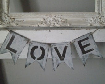 Rustic and Distressed Chipboard Pennant LOVE Banner Great for Weddings, Showers, Mantel
