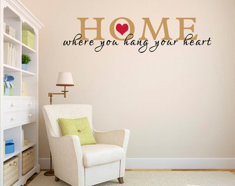 Vinyl Wall Lettering Home Where You Hang Your Heart