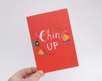 Chin Up -  Hand Drawn Type Card